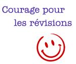 Courage pour les révisions
